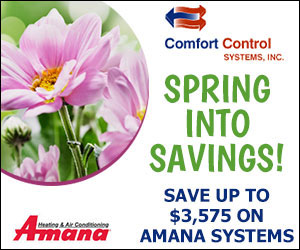 Furnace Amana Savings from Comfort Control Systems in Green Bay, Wisconsin is offering several great offers!