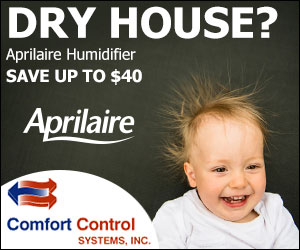 Aprilaire Humidifier Specials from Comfort Control Systems in Green Bay, WI