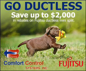 Save on Fujitsu Ductless Mini Split - Comfort Control Systems in Green Bay, Wisconsin is offering several great offers!
