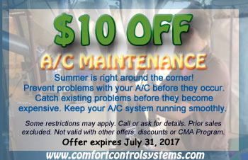 Take $10 off when you schedule a HVAC maintenance appointment with Comfort Control Systems of Green Bay, Wisconsin