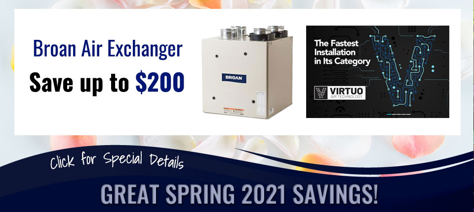 Spring Savings on Broan Air Exchanger in Green Bay, WI