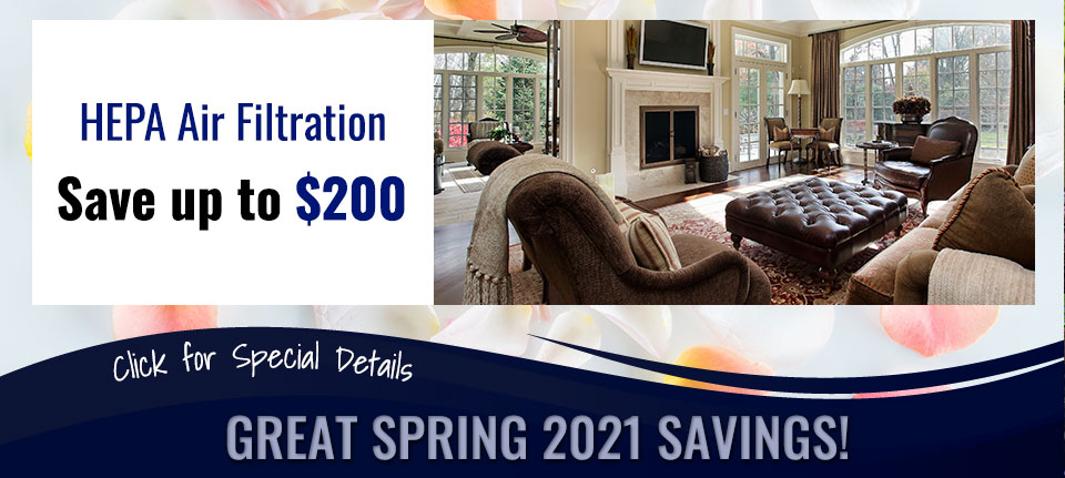 Spring Savings on HEPA Filtration in Green Bay, WI