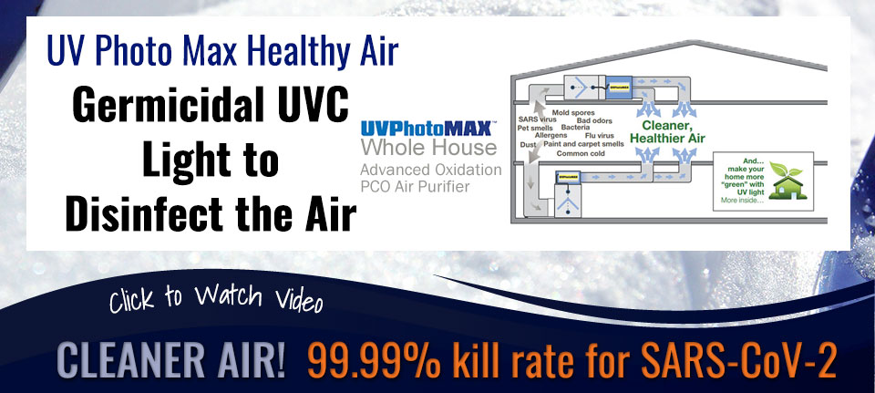 Kill Viruses and Disinfect Your Air with UV PhotoMax in Green Bay, WI